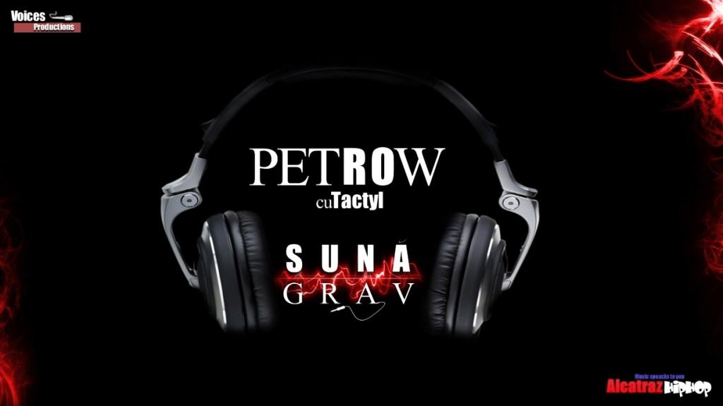 Petrow cu Tactyl - Suna Grav