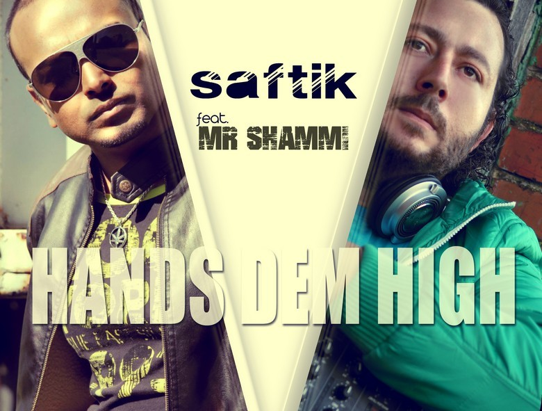 Saftik Feat. Mr Shammi - Hands Dem High Cover