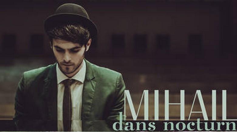Mihail Dans Nocturn