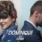 """Dominique a lansat, alături de Krem, videoclipul piesei """"Eroul meu"""""""
