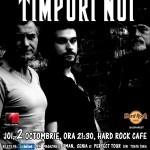 Trupa Timpuri Noi va susţine, pe 2 octombrie, un concert la Hard Rock Cafe