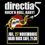 Trupa Direcţia 5 va susţine, pe 27 noiembrie, un concert la Hard Rock Cafe