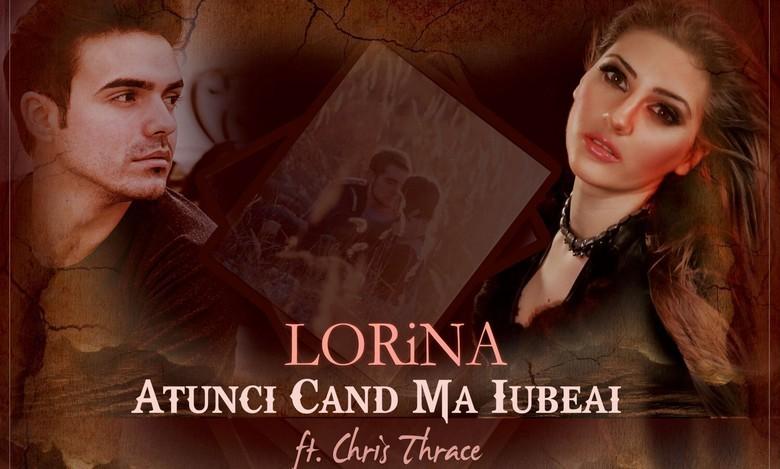 Artwork LORINA - Atunci Cand Ma Iubeai (ft. Chris Thrace) -3000