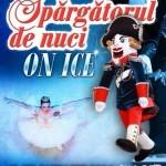 """Spectacolul de balet pe gheaţă """"Spărgătorul de nuci"""", din nou la Bucureşti"""