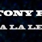 """Tony P a lansat un lyric video pentru piesa """"O la la le le"""""""