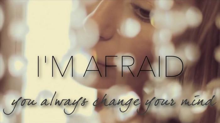 I`m Afraid