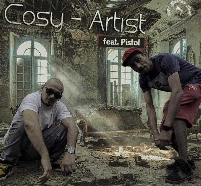 Cosy si Pistol - Artist