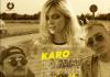 Karo - Tot mai departe