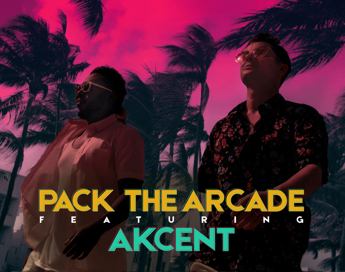 Pack The Arcade feat Akcent
