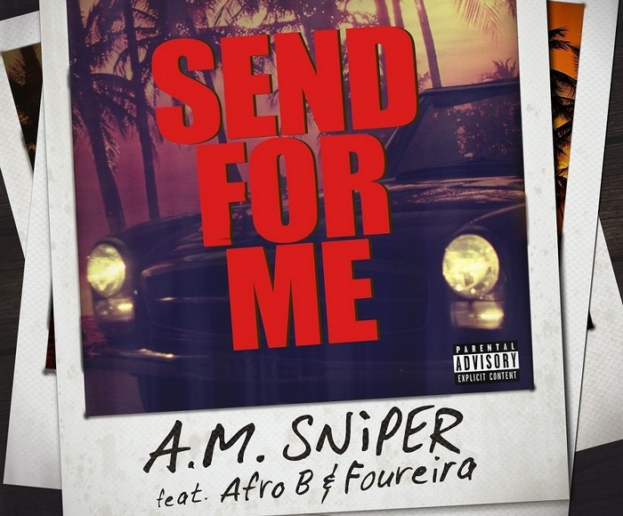 A.M Sniper - Send for me