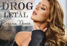 Roxana Nemes- Drog Letal