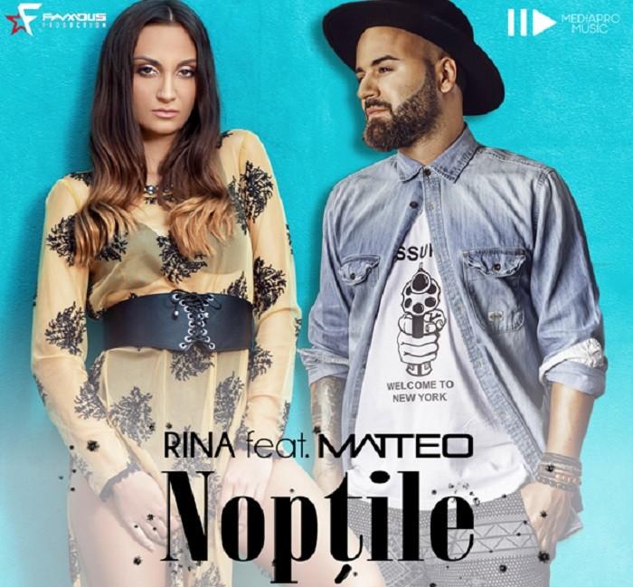 rina matteo noptile videoclip