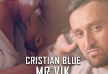 Cristian Blue si Mr. Vik