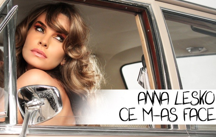 anna lesko ce m-as face