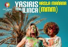 Yasiris si Ilinca - Hasta Manana