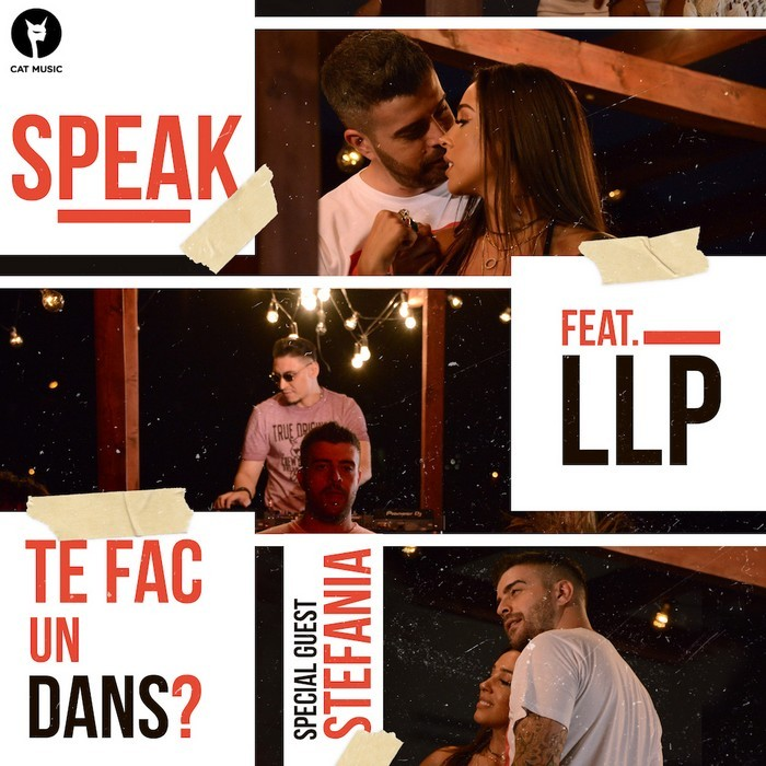 Speak feat LLP - Te fac un dans