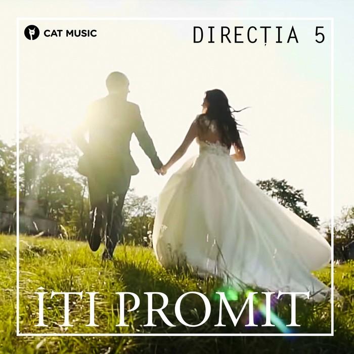 Directia 5 - Iti promit