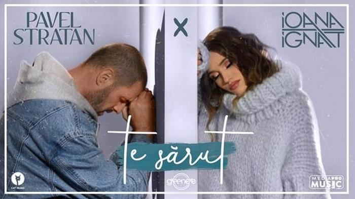 Pavel Stratan feat. Ioana Ignat - Te sarut