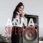 Anna – supershow